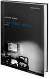 Der Killer stirbt